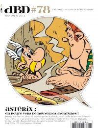 dBD Magazine #78 : Astérix : en route vers de nouvelles aventures !