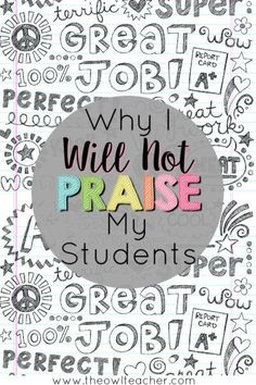 Praising students can actually cause more harm than good, so I will not praise my students. Find out what happens when we praise students and what you could do instead!