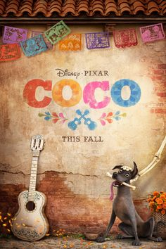 The New Poster for Coco Is Here and It Is Beautiful