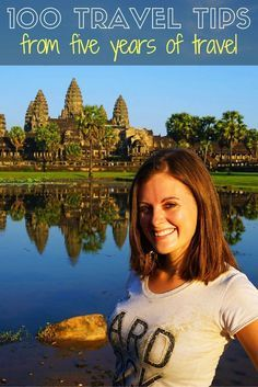 My 100 Best Travel Tips From Five Years of Travel