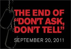"The end of ""Don't Ask, Don't Tell"" September 20, 2011"
