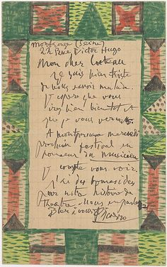 Illustrated letter from Picasso to Jean Cocteau, 1916 .   My dear Cocteau    I am quite sad that you are ill. I hope that you will be well soon and that I will see you. At Montparnasse next Wednesday's festivities in honor of the musician I hope to see you. I have good ideas for our theater story - we shall talk about it.    Best wishes    Picasso