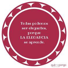 Esta semana apostamos por la elegancia con esta frase que nos encanta ¡Muy buenos días! #frases #lunes #elegancia