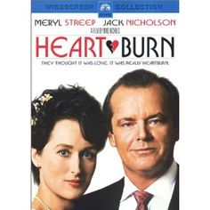 Two of my most favorite actors! Heartburn - Meryl Streep & Jack Nicholson and a great soundtrack by Carly Simon, not to mention directed by the great Mike Nichols. Jack Nicholson, Meryl Streep, Anna Maria Horsford, Joanna Gleason, Maureen Stapleton, Mercedes Ruehl, Mamie Gummer, Stockard Channing, Mike Nichols