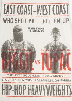 Biggie VS. Tupac! I want to get my 2 favorite artists framed