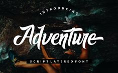Beautiful Adventure Fonts for Finest Typography Design Typography Design, Logo Design, Lettering, Graphic Design, Typography Fonts, Adventure Fonts, Adventure Travel, Adventure Holiday, Microsoft Word 2010