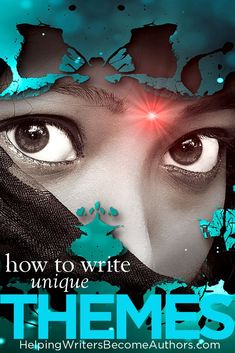 How to Write Unique Themes - Helping Writers Become Authors - LİA Creative Writing Tips, Book Writing Tips, Writing Process, Writing Resources, Writing Skills, Writing Ideas, Writing Studio, Writing Checklist, Writing Corner
