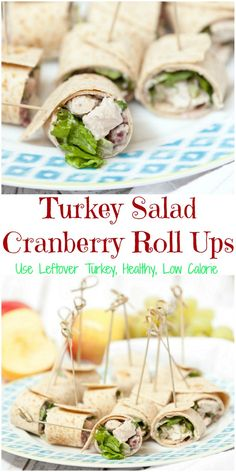 Great way to use up leftover turkey. Can cut them for appetizers or eat a wrap for a healthy lunch. Love this recipe for Turkey Salad Roll Ups with Cranberry Cream Cheese - Low Calorie, Low Fat