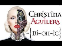 Christina Aguilera - Bionic Full Deluxe Album Edition (2010) - (the best i could find on you tube)