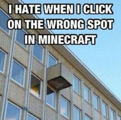 Minecraft - Funny...another block in real life mistake...AGAIN STIILLL TRUE!!
