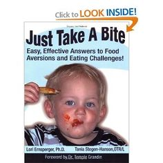 Just Take a Bite- I read this book when Rahela was little- EXTREMELY HELPFUL