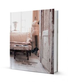 Book on brocante home decor 'Faded Treasures' Sanne Boer