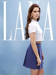 Lana Del Rey. kinda obsessed with the song National Anthem right now......