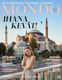 Mondo 2/2016   Mondo.fi Helsinki, Istanbul, Taj Mahal, Travel, Tahiti, Cartagena, City, The Moon, Viajes
