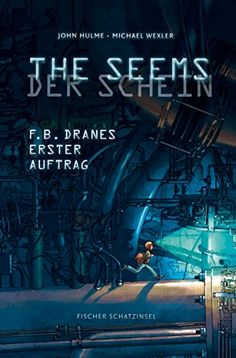THE SEEMS / DER SCHEIN: F.B. Dranes erster Auftrag von John Hulme