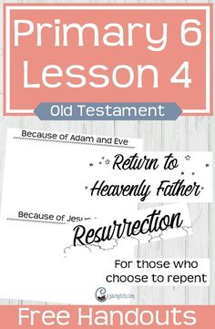 Love all these free handouts that go with the lesson manual for LDS Primary 6 Lesson 4 (Old Testament): The Fall of Adam and Eve