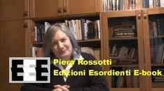 Informazioni per aspiranti autori EEE Video di scrittura creativa di Piera Rossotti
