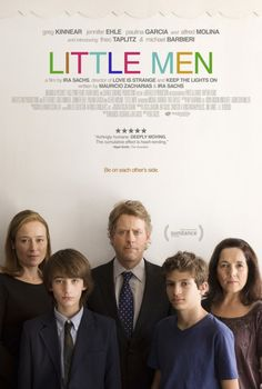 LITTLE MEN movie review, directed by Ira Sachs, starring Greg Kinnear, Paulina Garcia, and Jennifer Ehle!
