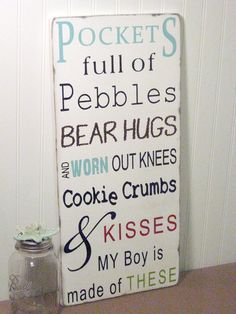 Pockets full of Pebbles-My boy is Made of These  -The Perfect Sign for a Boys Nursery or Playroom. $89.00, via Etsy.
