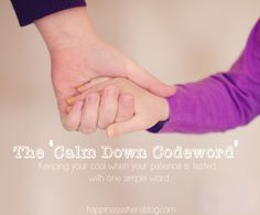 The 'Calm Down Codeword': Keeping your cool when your patience is tested, with one simple word. Thank you Happiness Is Here for this conscious parenting idea! ♥, Taira & Parenting the Spirited Child Parenting Articles, Parenting Advice, Gentle Parenting, Kids And Parenting, Train Up A Child, Terrible Twos, Anxiety In Children, Attachment Parenting, Parent Resources