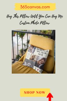 "The ""Hug This Pillow Until You Can Hug Me"" pillow is no match for a lover's embrace. However, it's the next best thing! Customizable by uploading your favorite photos, it's the ideal gift to make the distance more bearable when your soulmate's away.#couple#giftforlover#anniversarygift#anniversay#pillow"