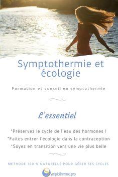Symptothermie et écologie - Symptothermie.pro Libido, River Fish, Family Planning, Social Environment, Sewage Treatment, Positive Changes, Past Life