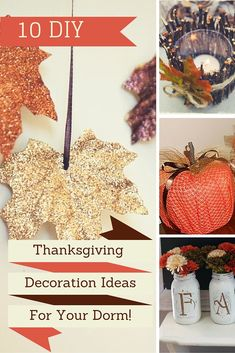 Being away from home can sometimes lose that warm feel but you don't have to forsake that with these awesome Thanksgiving decoration ideas to give your dorm that holiday feeling!