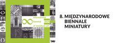 8 MIĘDZYNARODOWE BIENNALE MINIATURY