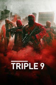 Triple 9 (2016) Regarder TRIPLE 9 (2016) en ligne VF et VOSTFR. Synopsis: Ex-agent des Forces Spéciales, Michael Atwood et son équipe de flics corrompus attaquent ...