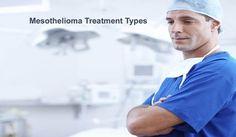 Mesothelioma Treatment Types