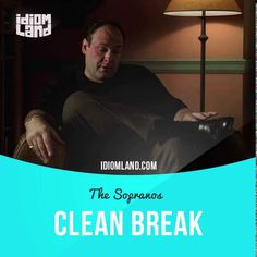 """""""Clean break"""" means """"to completely remove yourself from a situation"""". Usage in a movie (""""The Sopranos""""): - See, my mother and me, we had a fallin' out. And, since then, things have been good. Clean break. #idiom #idioms #slang #saying #sayings #phrase #phrases #expression #expressions #english #englishlanguage #learnenglish #studyenglish #language #vocabulary #efl #esl #tesl #tefl #toefl #ielts #toeic #clean #break #sopranos #thesopranos"""