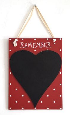 """Remember"" - Heart-shaped chalkboard with red wooden frame  while polka dots.  Use for shopping lists, memos or little reminders.  Perfect for the office or kitchen! 24cm x 18cm A snip at £8.95  #chalkboard #memo #kitchen #office #remember"
