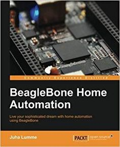 Buy BeagleBone Home Automation by Juha Lumme and Read this Book on Kobo's Free Apps. Discover Kobo's Vast Collection of Ebooks and Audiobooks Today - Over 4 Million Titles! Home Automation Software, Best Home Automation, Home Automation System, Home Technology, Computer Technology, Beaglebone Black Projects, Petroleum Engineering, Smart Home Control, Computer Projects