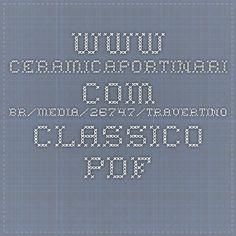 www.ceramicaportinari.com.br/media/26747/travertino-classico.pdf