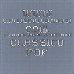 www.ceramicaportinari.com.br/media/26747/travertino-classico.pdf