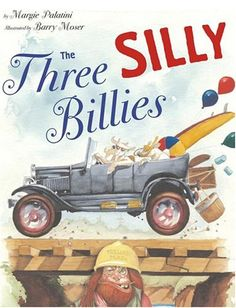 """The Three Silly Billies were ready to kick up their heels and have some fun in the sun."" - Three Silly Billies by Margie Palatini Fractured Fairy Tales, Billy Goats Gruff, Traditional Tales, Traditional Stories, Fairy Tale Theme, For Elise, Little Pigs, Children's Literature, Book Authors"