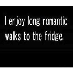 Midnight snacks Funny quotes ❤ liked on Polyvore featuring quotes, text, words, other, filler, phrase and saying