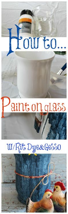 How to Paint on glass with #Rit dye and Gesso. Step by step. Really cool effect.