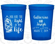 You are the Light of my Life, Imprinted Beer Cups, Lantern, Light Inspirational, Wedding Cups (264)