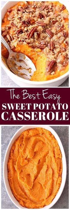 The Best Easy Sweet Potato Casserole Recipe - classic Thanksgiving holiday side dish made easy! www.crunchycreamysweet.com #thanksgiving #holiday