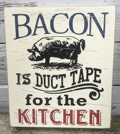 Bacon Is Duct Tape