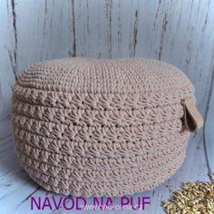 NÁVOD - na velký špaldový hvězdičkový puf - BEZ OBJEDNÁVKY Crochet Home, Knit Crochet, Easy Knitting, Crochet Projects, Home Accessories, Straw Bag, Diy And Crafts, Projects To Try, Crochet Patterns