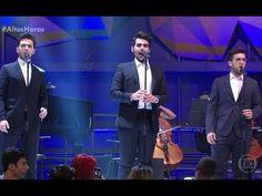 IL Volo apresenta 'O Sole Mio' no Altas Horas 05/11/2016 - YouTube