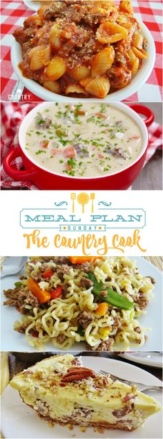 An entire weekly meal plan with recipes from The Country Cook! Recipes include: Goulash, Cheeseburger Soup, Ramen Skillet, Crock Pot Chicken and Gravy, Italian Tortellini, Stuffed Shells and desserts; Butter Pecan Cheesecake and more!
