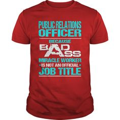 PUBLIC RELATIONS OFFICER Because BADASS Miracle Worker Isn't An Official Job…