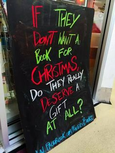 If they don't want a book for Christmas, do they really deserve a gift at all?