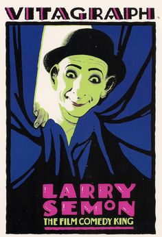 Vitagraph - Larry Semon - poster, 1922 A very bold poster treatment for Larry Semon - a famous actor, director and producer of the silent movie era. Real Movies, Modern Times, Larry, Comedy, Cinema, Age, Actors, Pure Products, Film