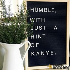 I mean, nobody loves Kanye like Kanye. LOL #Letterboard