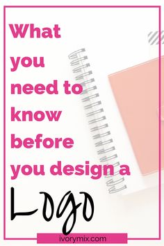 Do you have a new blog? Learn all the things you need to know before you dive into creating your own logo. Consider the ways you might DIY!
