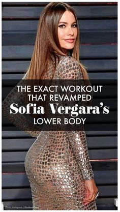 Sophia Vergara's lower body workout is everything you need to build you booty while tone and tightening every inch! Womanista.com
